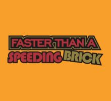 Faster than a speeding BRICK (7) by PlanDesigner