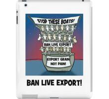 BAN LIVE EXPORT iPad Case/Skin