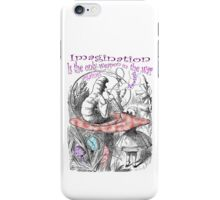 Imagination Is The Only Weapon iPhone Case/Skin