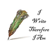 I Write Therefore I Am  by Amantine