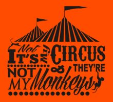 It's A Circus T-Shirt