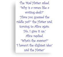 The Mad Hatter, The Raven & The Writing Desk Canvas Print