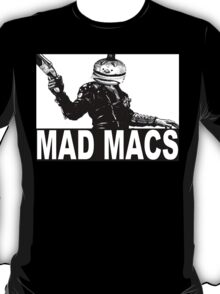 Mad Macs T-Shirt
