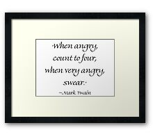 When Angry Count to Four Framed Print