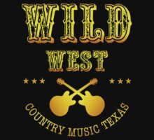 Wild West Country Music Texas by guitarplayer