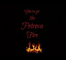 Petrova Fire by bayleexcx