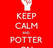 Keep calm and potter on by Queen-of-Asgard