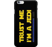 Trust Me, I'm a Jedi iPhone Case/Skin