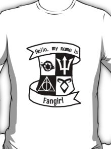 Hello, my name is Fangirl!  T-Shirt