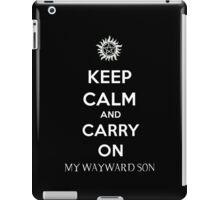 Keep Calm And Carry On My Wayward Son iPad Case/Skin