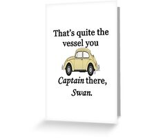 Quite a Vessel Greeting Card