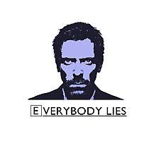 Everybody Lies Photographic Print