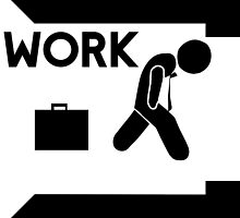 WORK by mygueyemomo