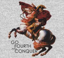 Go Fourth and Conquer by bbaileykmg