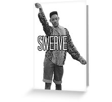 Will Smith Swerve Greeting Card