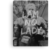 Brienne of Tarth - I am no lady Canvas Print