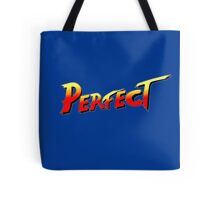 You win, PERFECT! Tote Bag