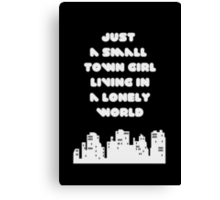 Small Town Girl Canvas Print
