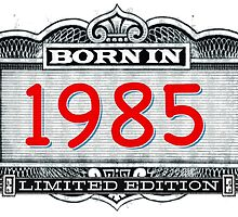 Born In 1985 - Limited Edition by Cleave