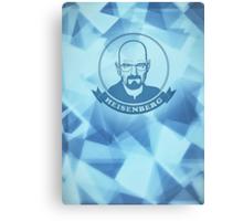 Walter White - Heisenberg - Blue Meth Edition Canvas Print