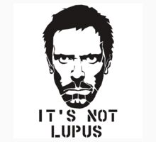 House M.D. - It's not Lupus by ThatGuyAaron