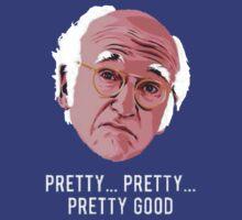 Pretty, Pretty, Pretty, Good... by AdamKadmon15