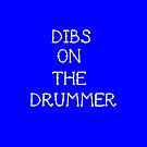 Dibs on the drummer by 1DxShirtsXLove