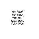 You aren't pop rock  by 1DxShirtsXLove