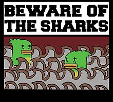 Beware of the sharks by PrettyPenny