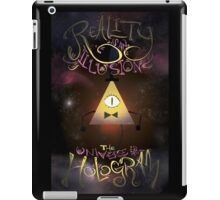 Reality is an Illusion - Bill Cipher iPad Case/Skin