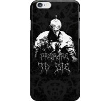 Prepare to Die ( Dark Souls II ) 2 iPhone Case/Skin