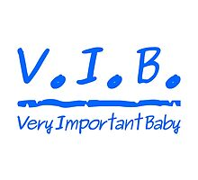 VIB - Very Important Baby by refreshdesign