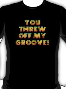 Thrown Off Groove T-Shirt