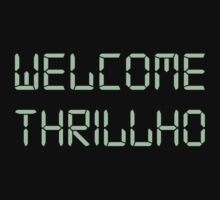 Welcome Thrillho by NevermoreShirts