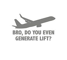 Bro, Do You Even Generate Lift? by DesignFactoryD