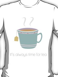 Time For Tea T-Shirt