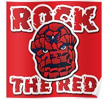 Rock the Red! Literally! Poster
