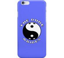 The Dude Abides iPhone Case/Skin