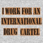 Drug Cartel- Invert by JordanMay
