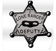 Lone Ranger- Badge Poster
