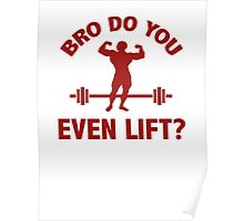 Bro, Do You Even Lift? Poster