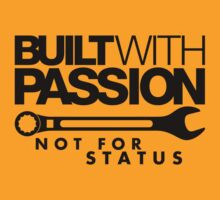 Built with passion Not for status (4) by PlanDesigner