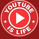 Youtube is Life by BethTheKilljoy