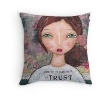 Choose Happiness - trust Throw Pillow