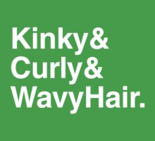 Kinky & Curly & Wavy Hair by hypetees