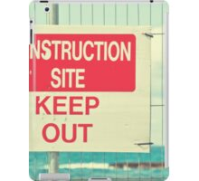 Construction Site - Keep Out iPad Case/Skin