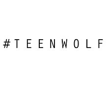 Hash-Tag Teen Wolf by Dylanoposey