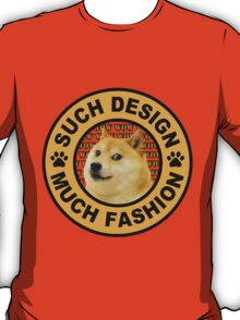 doge (such design much fashion) T-Shirt