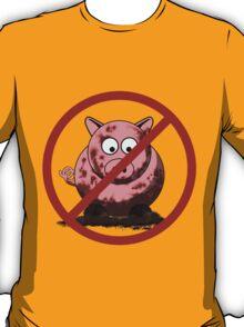No Dirty Pigs T-Shirt
