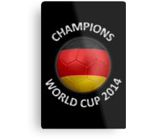 Germany - World Cup Champions 2014 - German Flag Football Soccer Ball Metal Print